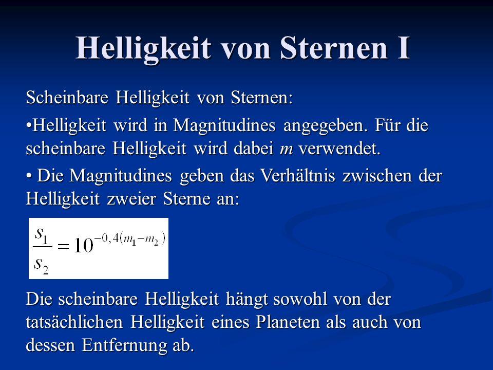Helligkeit von Sternen I Scheinbare Helligkeit von Sternen: Helligkeit wird in Magnitudines angegeben. Für die scheinbare Helligkeit wird dabei m verw