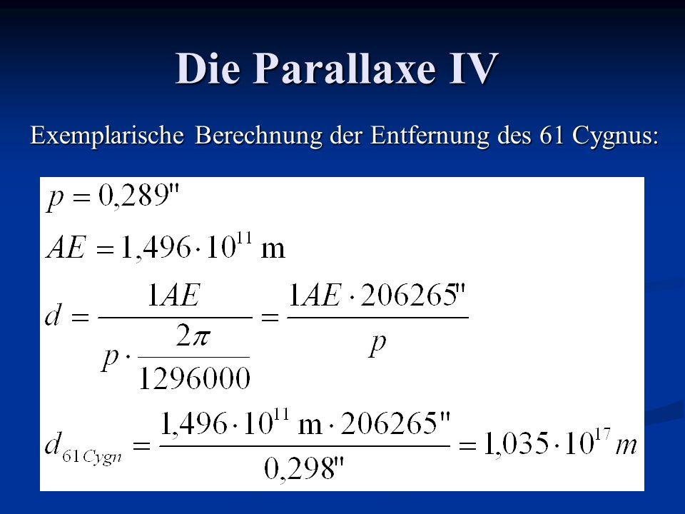 Die Parallaxe IV Exemplarische Berechnung der Entfernung des 61 Cygnus: