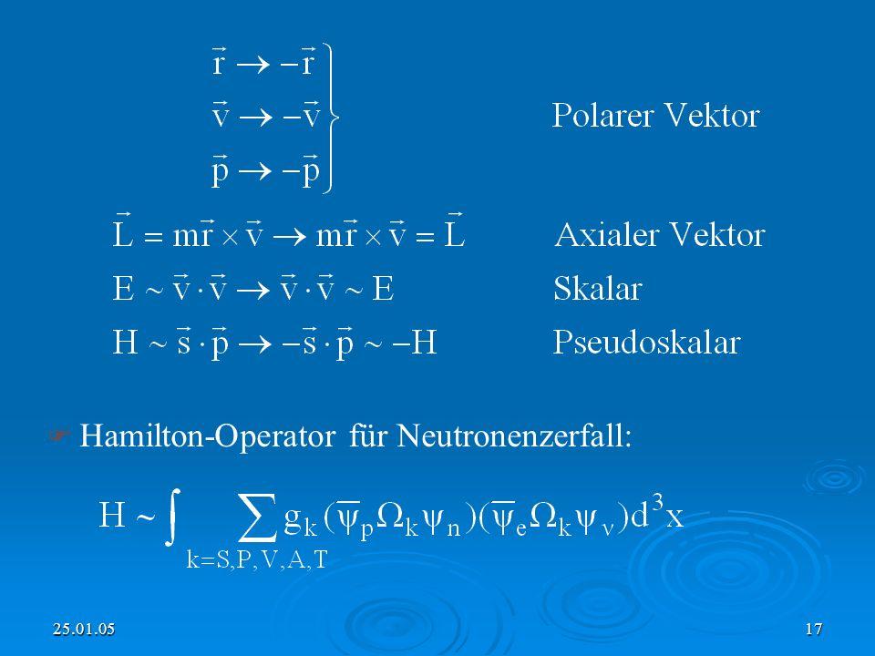 25.01.0517 Hamilton-Operator für Neutronenzerfall: