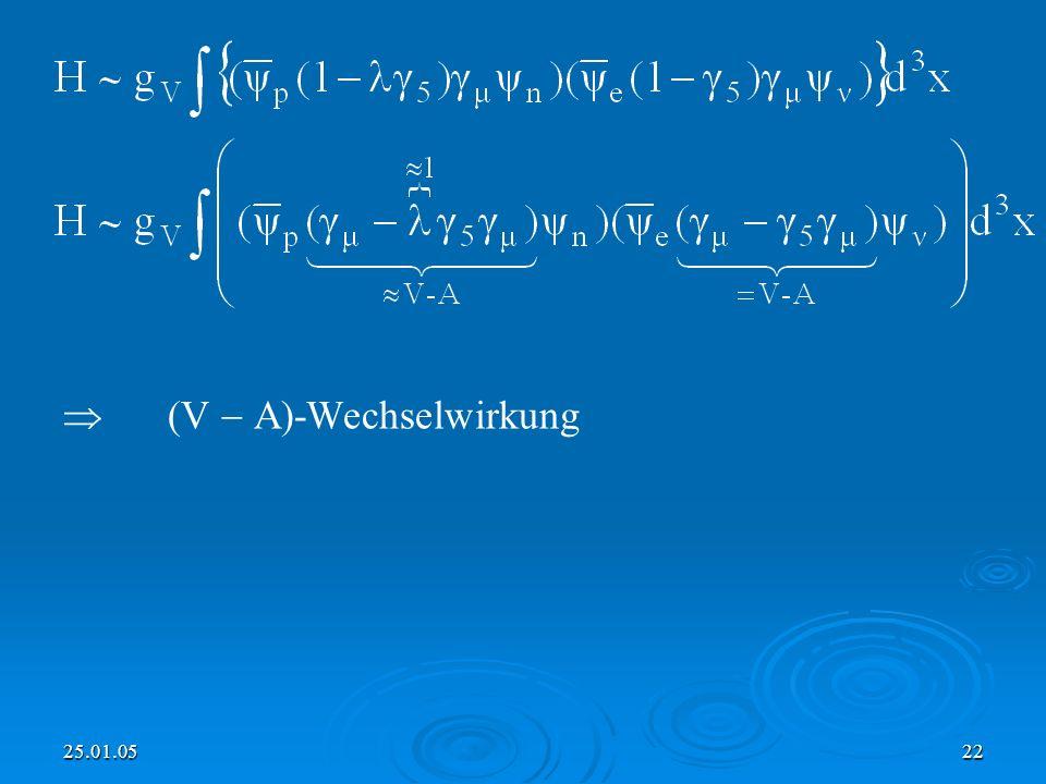 25.01.0522 (V A)-Wechselwirkung