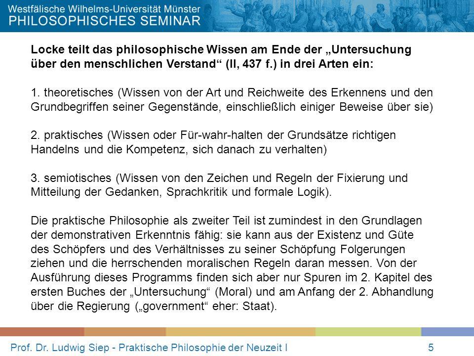 Prof.Dr. Ludwig Siep - Praktische Philosophie der Neuzeit I16 Zwei Traditionslinien: 1.