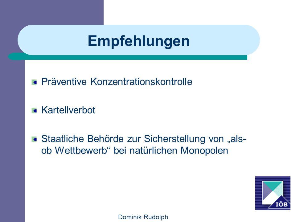 Dominik Rudolph Empfehlungen Präventive Konzentrationskontrolle Kartellverbot Staatliche Behörde zur Sicherstellung von als- ob Wettbewerb bei natürlichen Monopolen