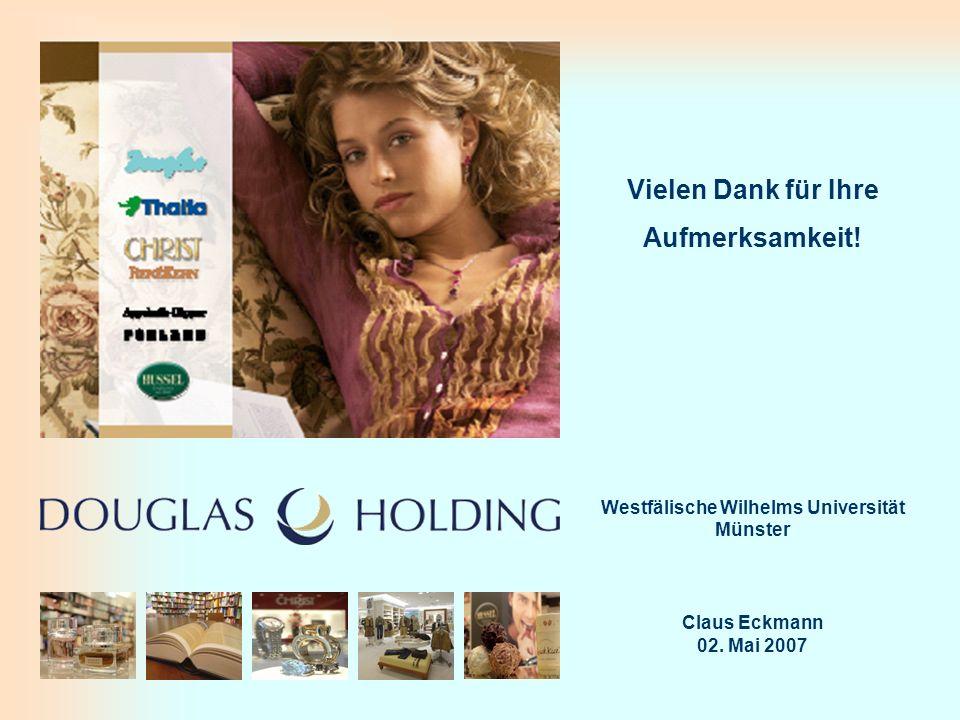 Innovatives Personalmarketing bei einem dezentralen Handelsunternehmen Vielen Dank für Ihre Aufmerksamkeit! Westfälische Wilhelms Universität Münster