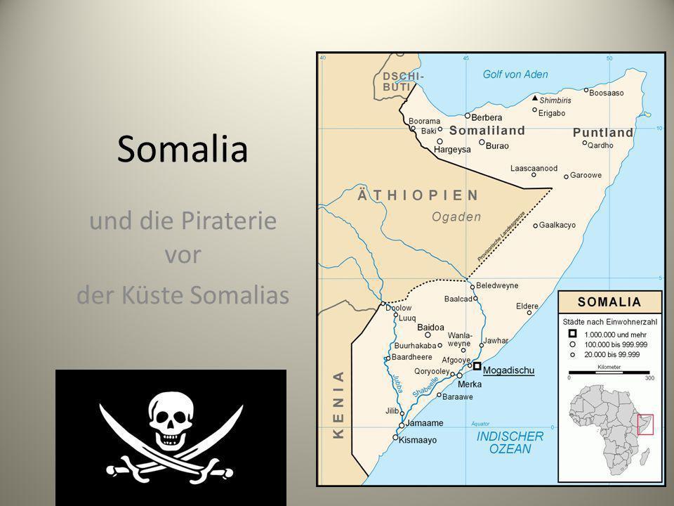 Somalia und die Piraterie vor der Küste Somalias