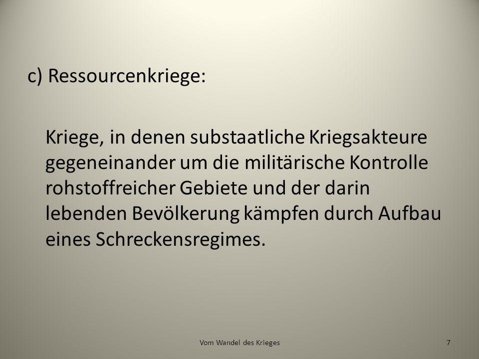 Ressourcenkrieg nach Münkler.