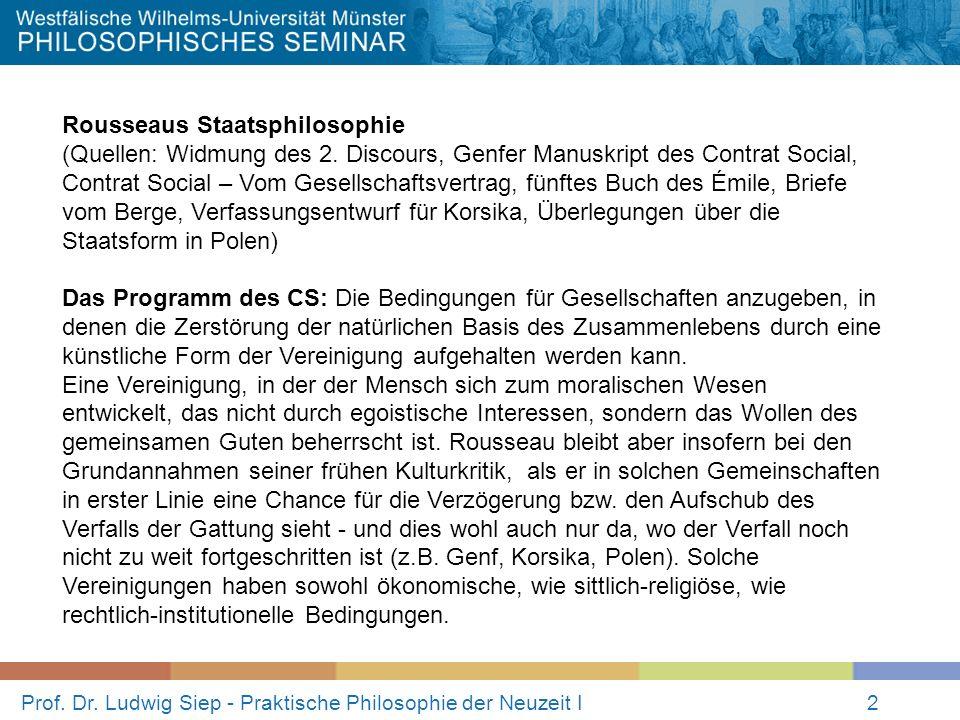 Prof. Dr. Ludwig Siep - Praktische Philosophie der Neuzeit I2 Rousseaus Staatsphilosophie (Quellen: Widmung des 2. Discours, Genfer Manuskript des Con