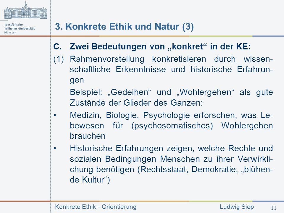 Konkrete Ethik - Orientierung Ludwig Siep 11 3.