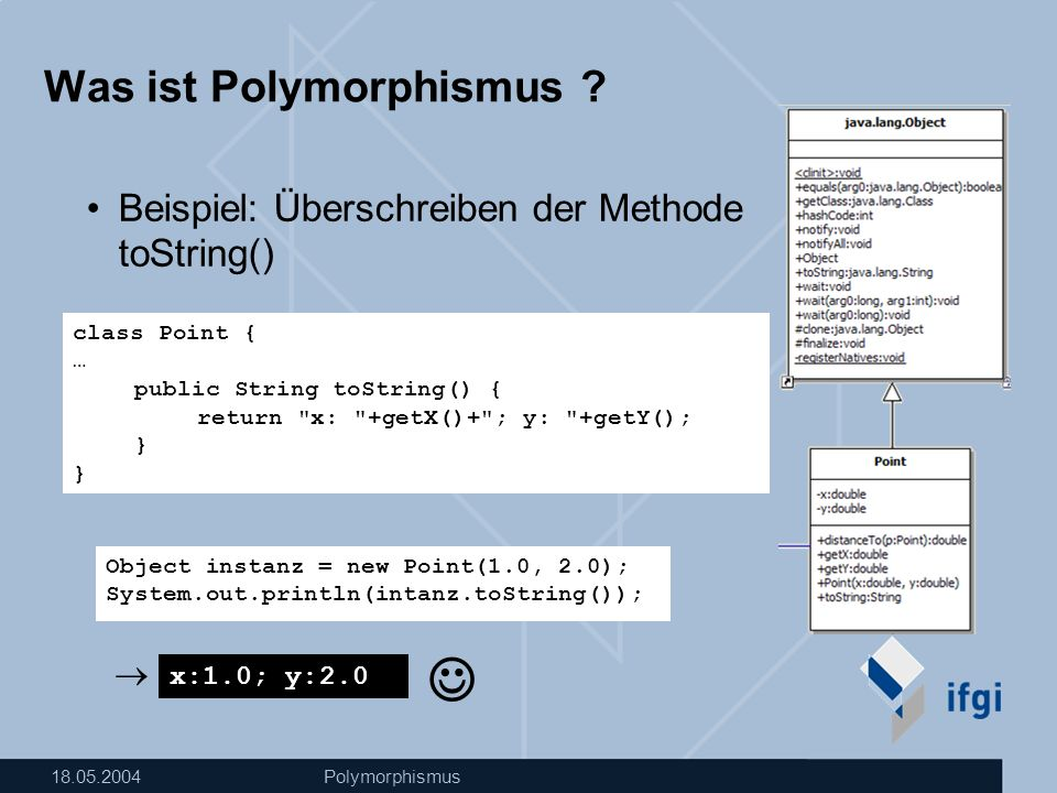 18.05.2004Polymorphismus Was ist Polymorphismus .