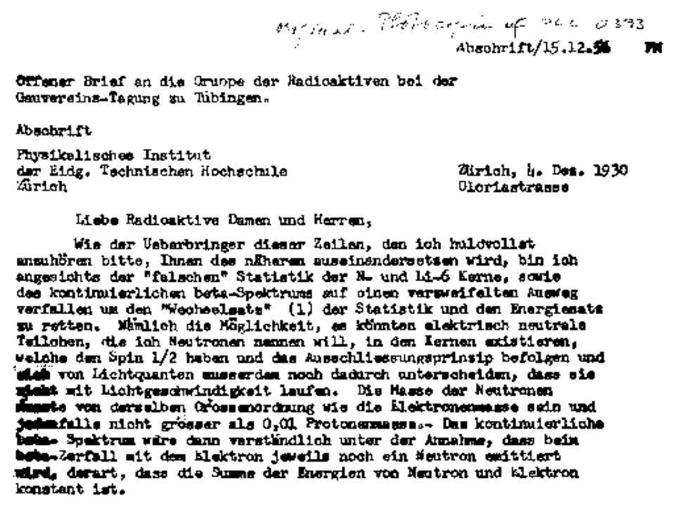 Geschichte Probleme der Energieerhaltung beim -Zerfall kontinuierliche Energiespektrum ließ sich nicht erklären 1968 Erste Messungen der Sonnenneutrinos (weniger als 50% des theo.