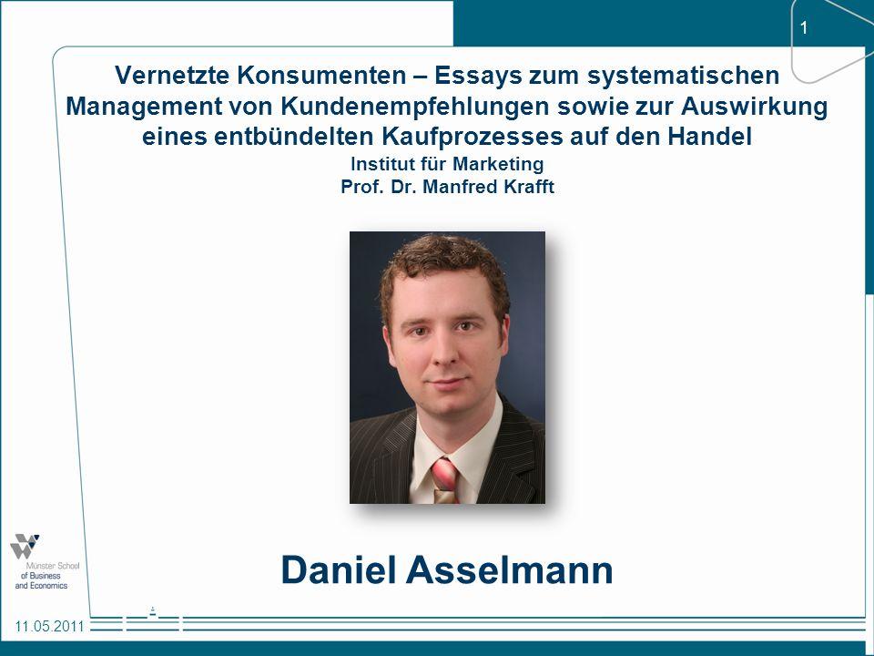 1 11.05.2011 Vernetzte Konsumenten – Essays zum systematischen Management von Kundenempfehlungen sowie zur Auswirkung eines entbündelten Kaufprozesses