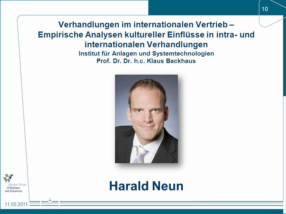 10 11.05.2011 Verhandlungen im internationalen Vertrieb – Empirische Analysen kultureller Einflüsse in intra- und internationalen Verhandlungen Instit