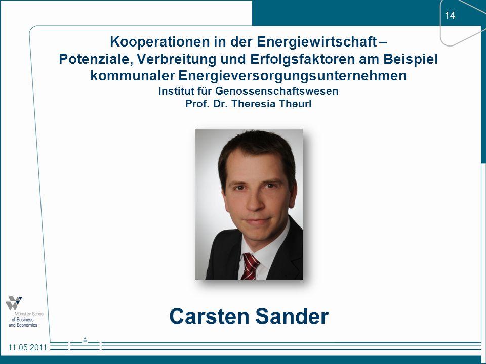 14 11.05.2011 Kooperationen in der Energiewirtschaft – Potenziale, Verbreitung und Erfolgsfaktoren am Beispiel kommunaler Energieversorgungsunternehme