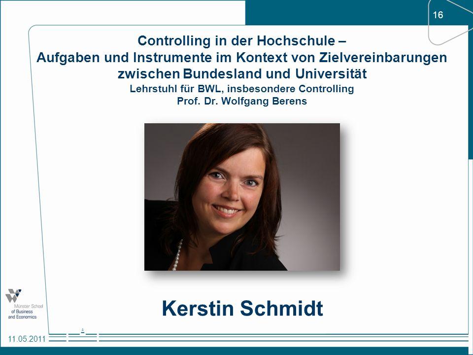 16 11.05.2011 Controlling in der Hochschule – Aufgaben und Instrumente im Kontext von Zielvereinbarungen zwischen Bundesland und Universität Lehrstuhl