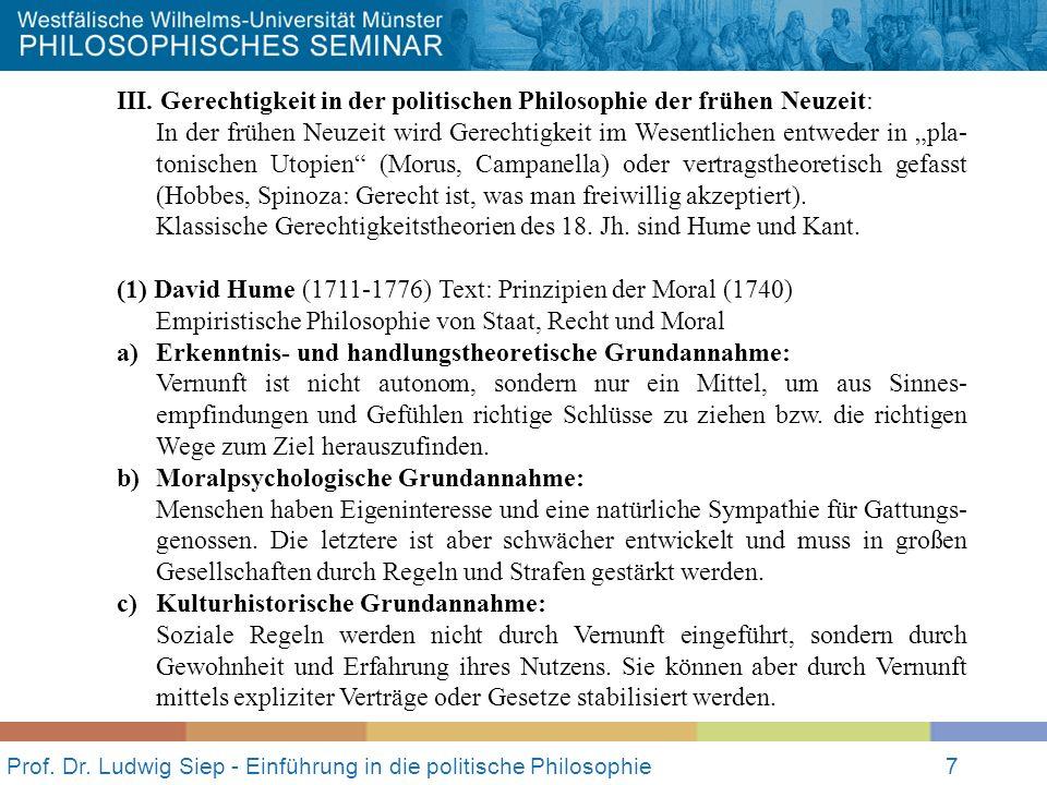 Prof. Dr. Ludwig Siep - Einführung in die politische Philosophie7 III. Gerechtigkeit in der politischen Philosophie der frühen Neuzeit: In der frühen