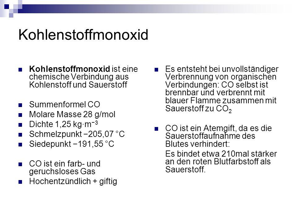 Kohlenstoffmonoxid Kohlenstoffmonoxid ist eine chemische Verbindung aus Kohlenstoff und Sauerstoff Summenformel CO Molare Masse 28 g/mol Dichte 1,25 k