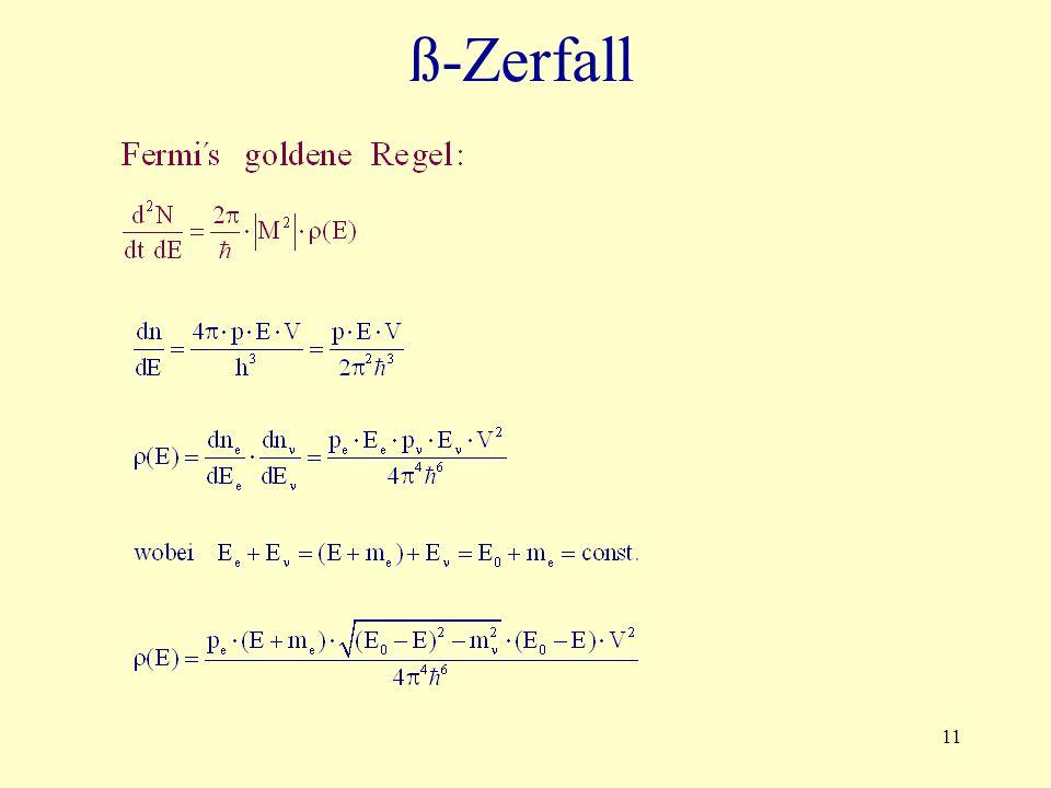 11 ß-Zerfall