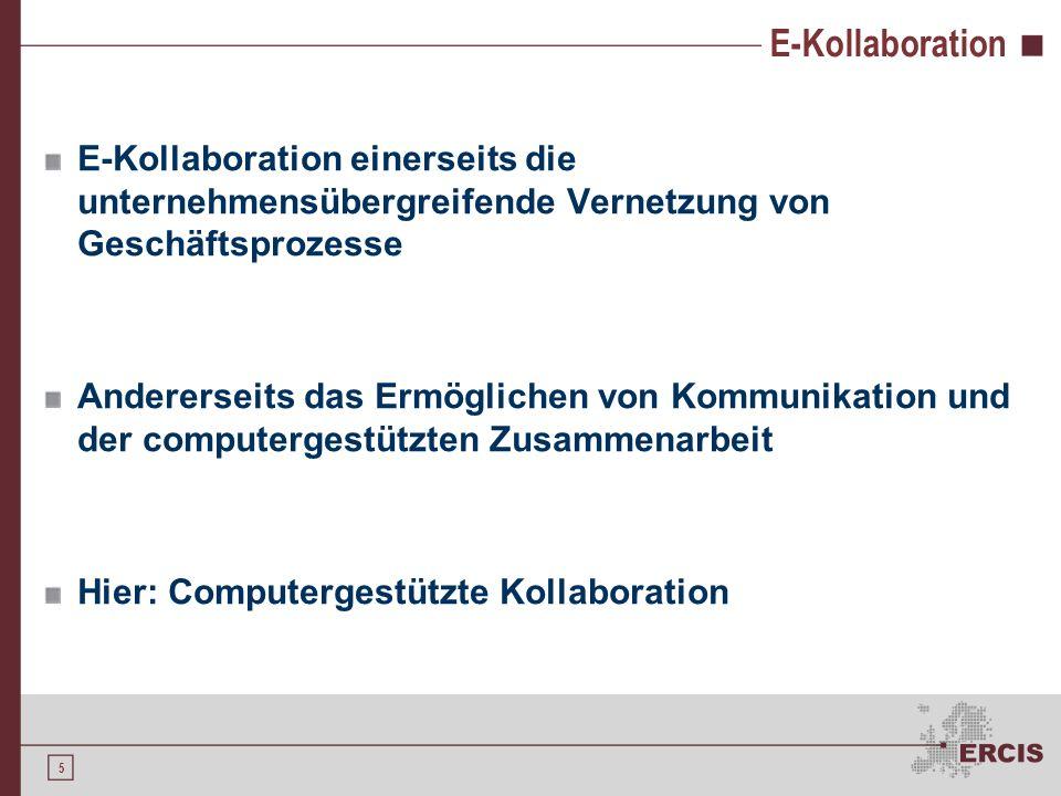 4 Gliederung Kollaboration E-Kollaboration Kollaborative Softwareentwicklung E-Kollaboration in den Phasen der Softwareentwicklung Phasenübergreifende