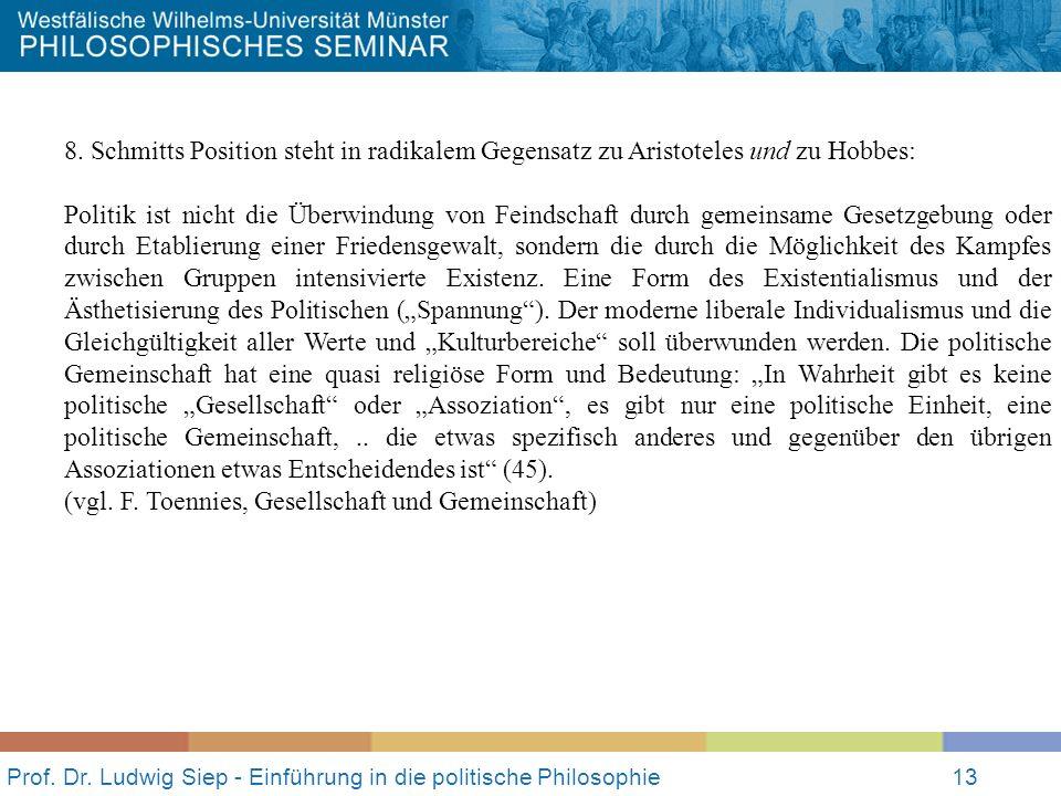 Prof.Dr. Ludwig Siep - Einführung in die politische Philosophie13 8.