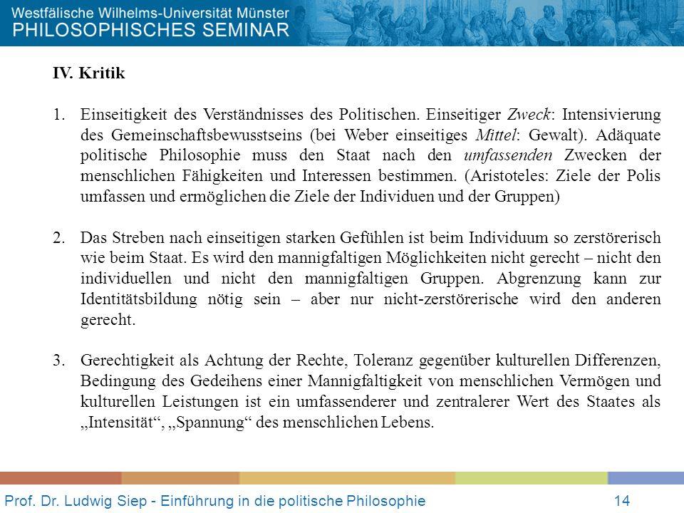 Prof.Dr. Ludwig Siep - Einführung in die politische Philosophie14 IV.
