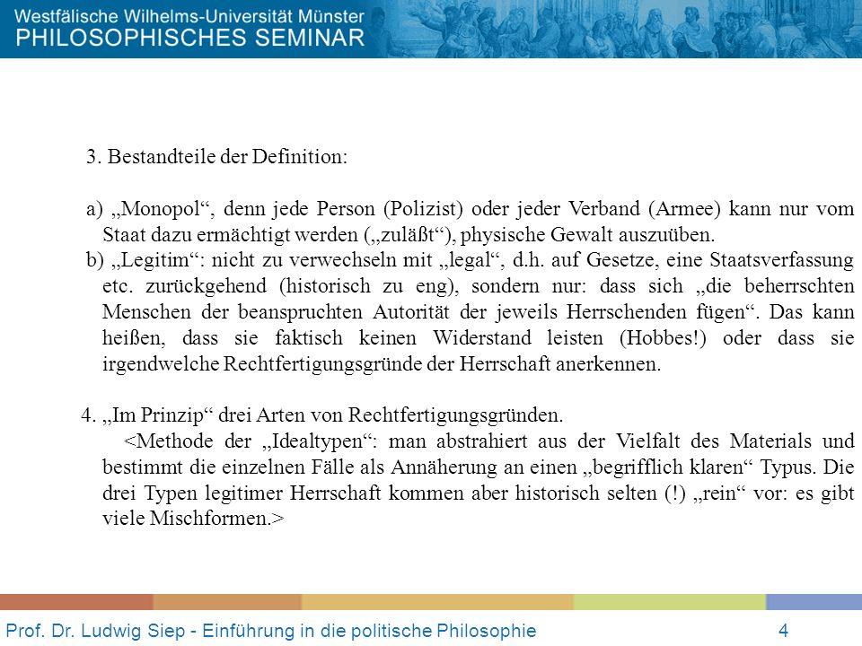 Prof.Dr. Ludwig Siep - Einführung in die politische Philosophie4 3.