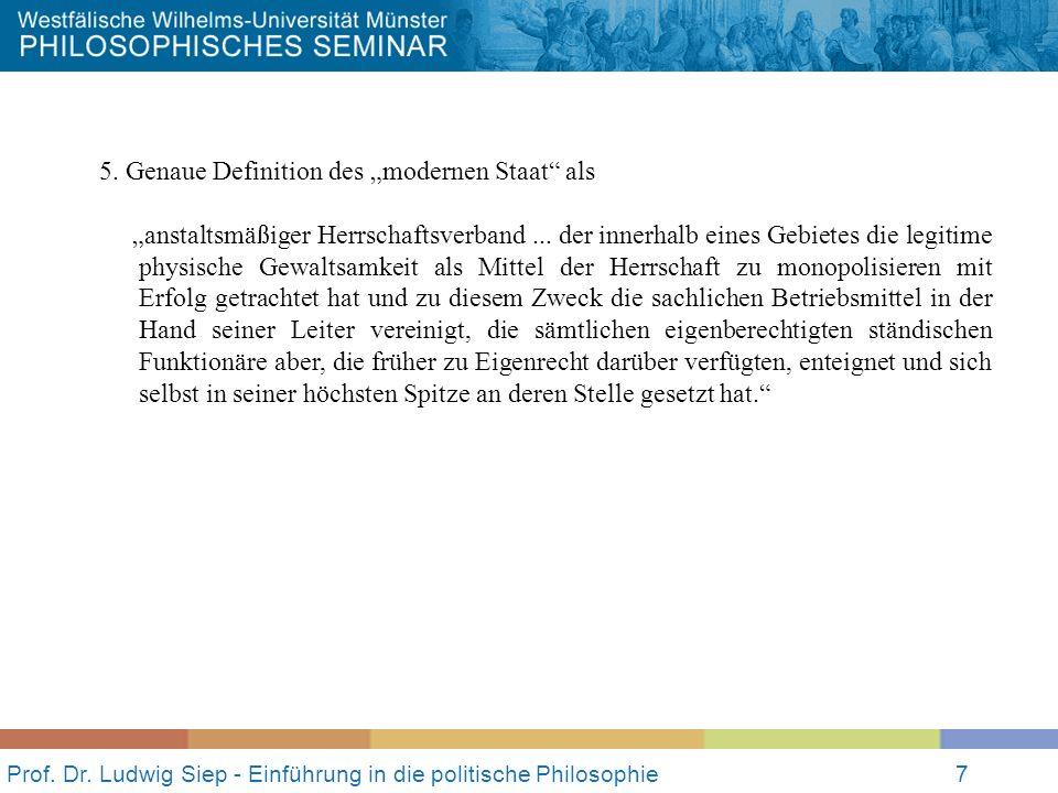 Prof.Dr. Ludwig Siep - Einführung in die politische Philosophie8 II.