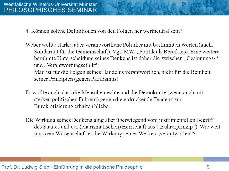 Prof.Dr. Ludwig Siep - Einführung in die politische Philosophie10 III.