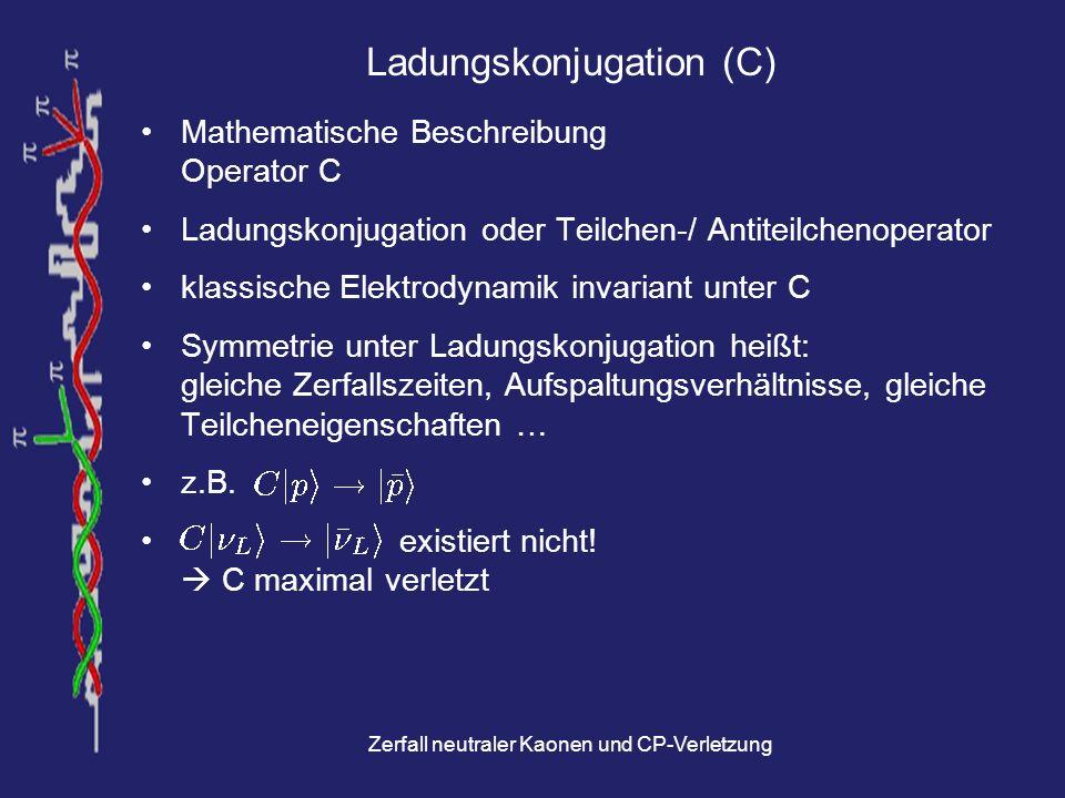 Zerfall neutraler Kaonen und CP-Verletzung NA48 Experiment Protonenbeschuss von Beryllium erzeugt Kaonen K L -Target 126 m vor Zerfallsregion K S -Target 6 m vor Zerfallsregion Unterscheidung von Zerfall aus K L / K S durch Protonen-Tagging Untersuchung von 12 · 10 9 Kaonzerfällen (entspricht 170 TB Rohdaten) Re( / ) = (15,22 ± 3,87) · 10 -4