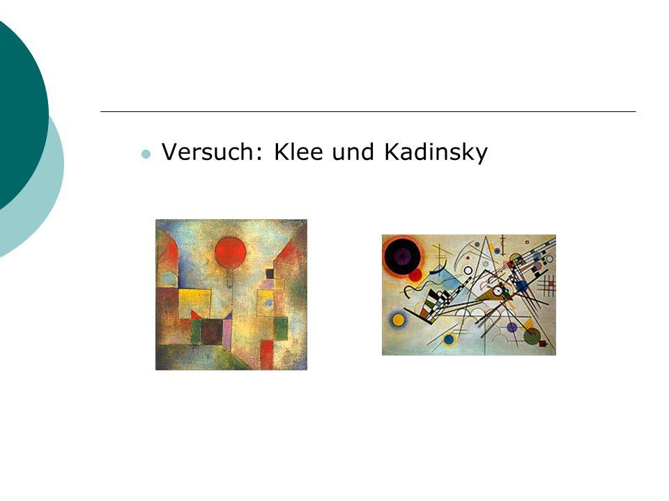 Versuch: Klee und Kadinsky