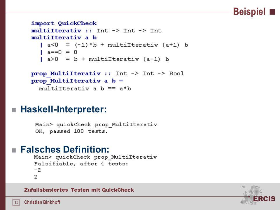 12 Zufallsbasiertes Testen mit QuickCheck Christian Binkhoff Konzept