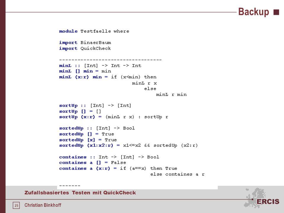 24 Zufallsbasiertes Testen mit QuickCheck Christian Binkhoff Backup