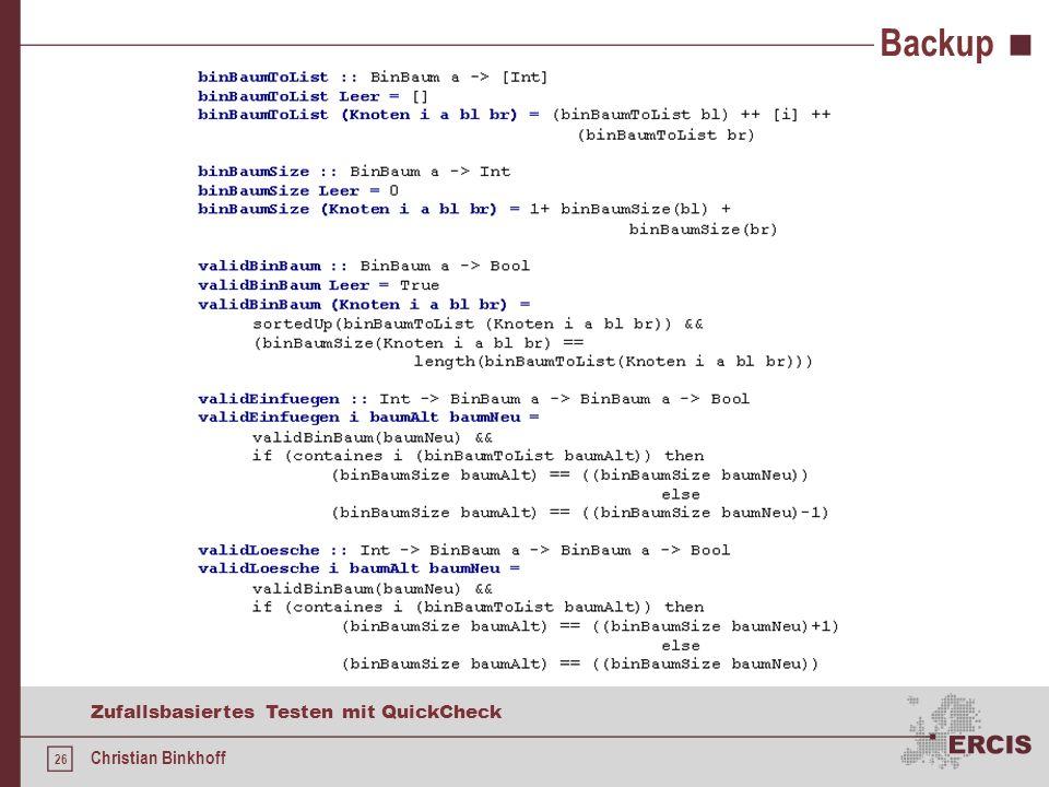 25 Zufallsbasiertes Testen mit QuickCheck Christian Binkhoff Backup