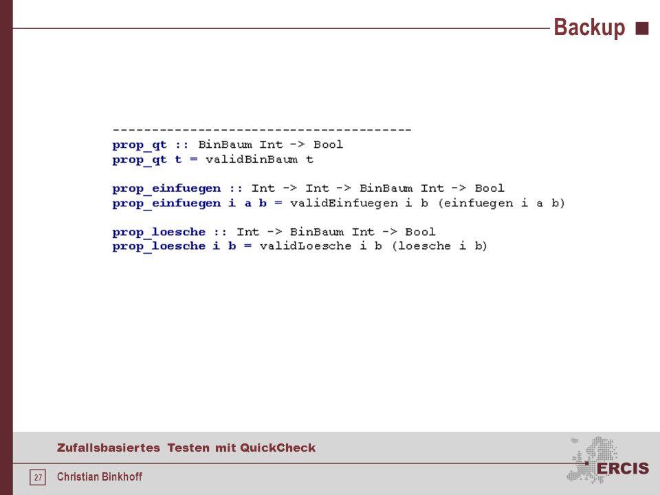 26 Zufallsbasiertes Testen mit QuickCheck Christian Binkhoff Backup