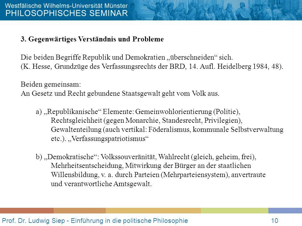 Prof. Dr. Ludwig Siep - Einführung in die politische Philosophie10 3.
