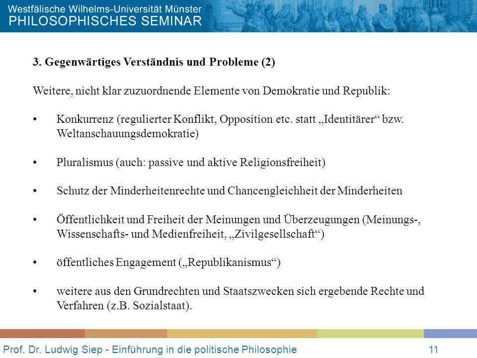 Prof. Dr. Ludwig Siep - Einführung in die politische Philosophie11 3.