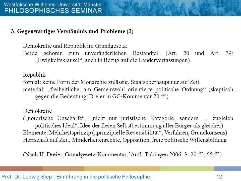Prof.Dr. Ludwig Siep - Einführung in die politische Philosophie12 3.