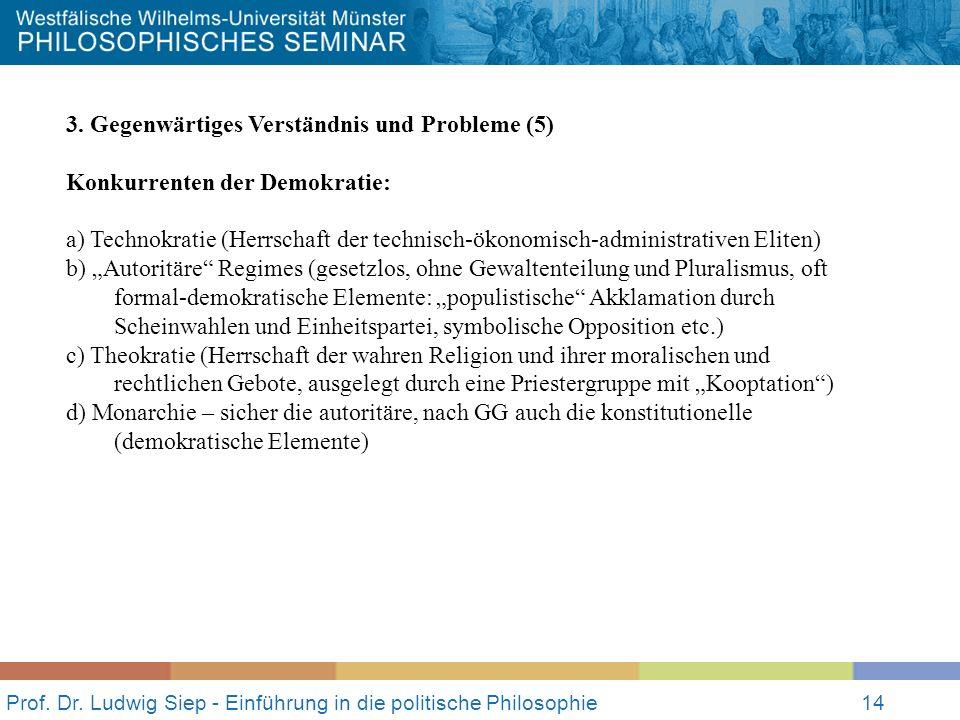 Prof.Dr. Ludwig Siep - Einführung in die politische Philosophie14 3.