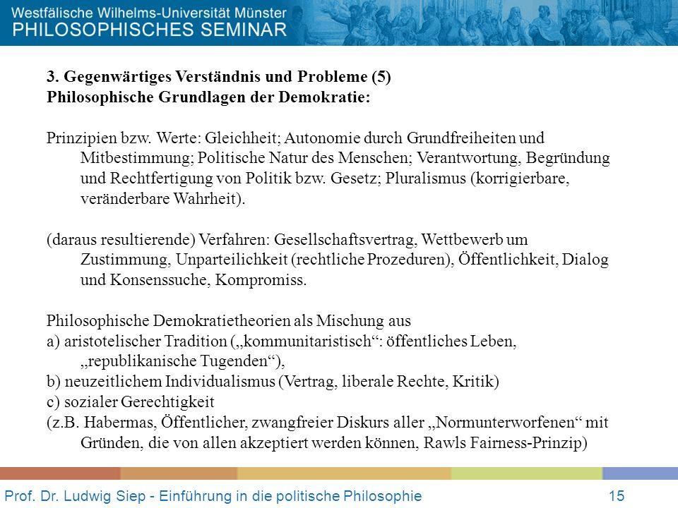 Prof.Dr. Ludwig Siep - Einführung in die politische Philosophie15 3.
