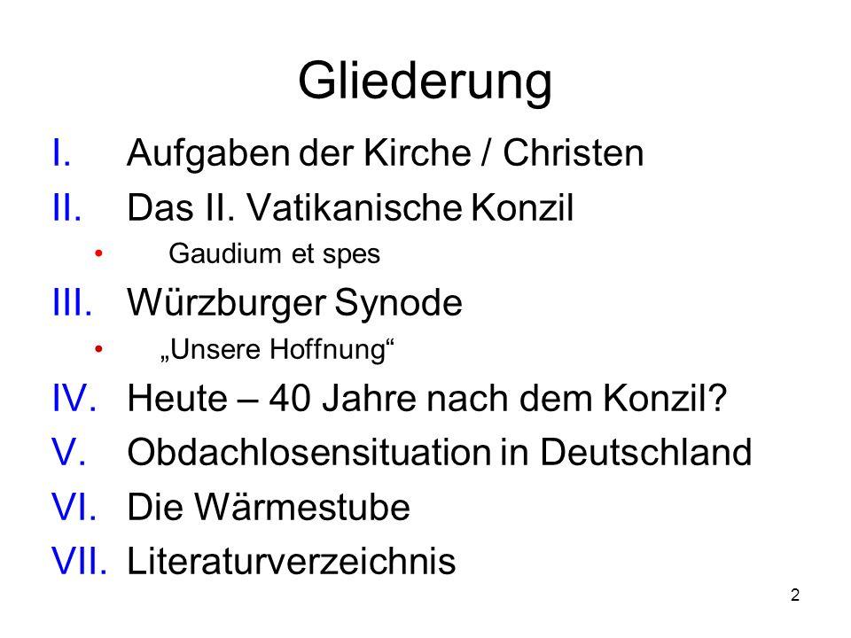 2 Gliederung I.Aufgaben der Kirche / Christen II.Das II.