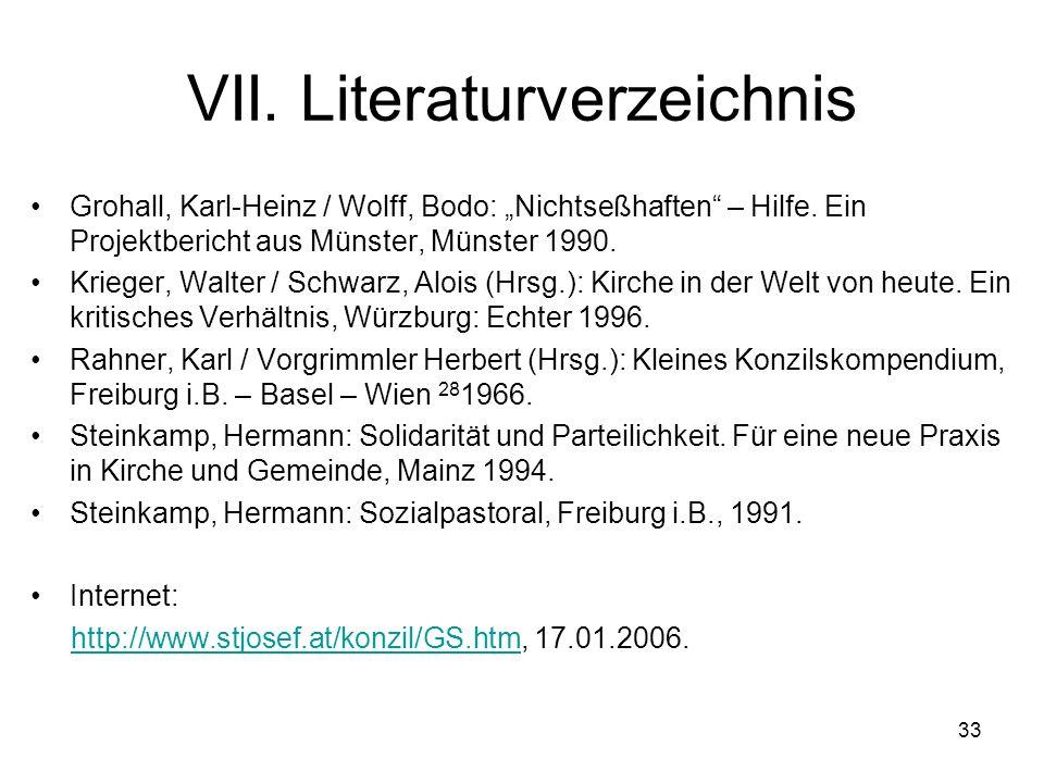 33 VII.Literaturverzeichnis Grohall, Karl-Heinz / Wolff, Bodo: Nichtseßhaften – Hilfe.