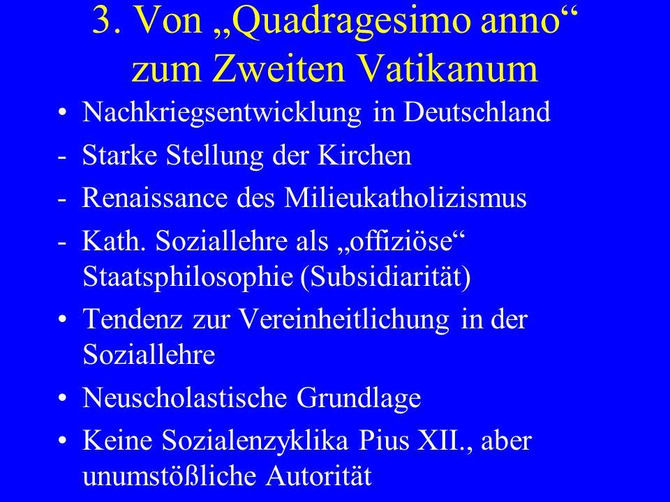 Nachkriegsentwicklung in Deutschland - Starke Stellung der Kirchen - Renaissance des Milieukatholizismus - Kath. Soziallehre als offiziöse Staatsphilo
