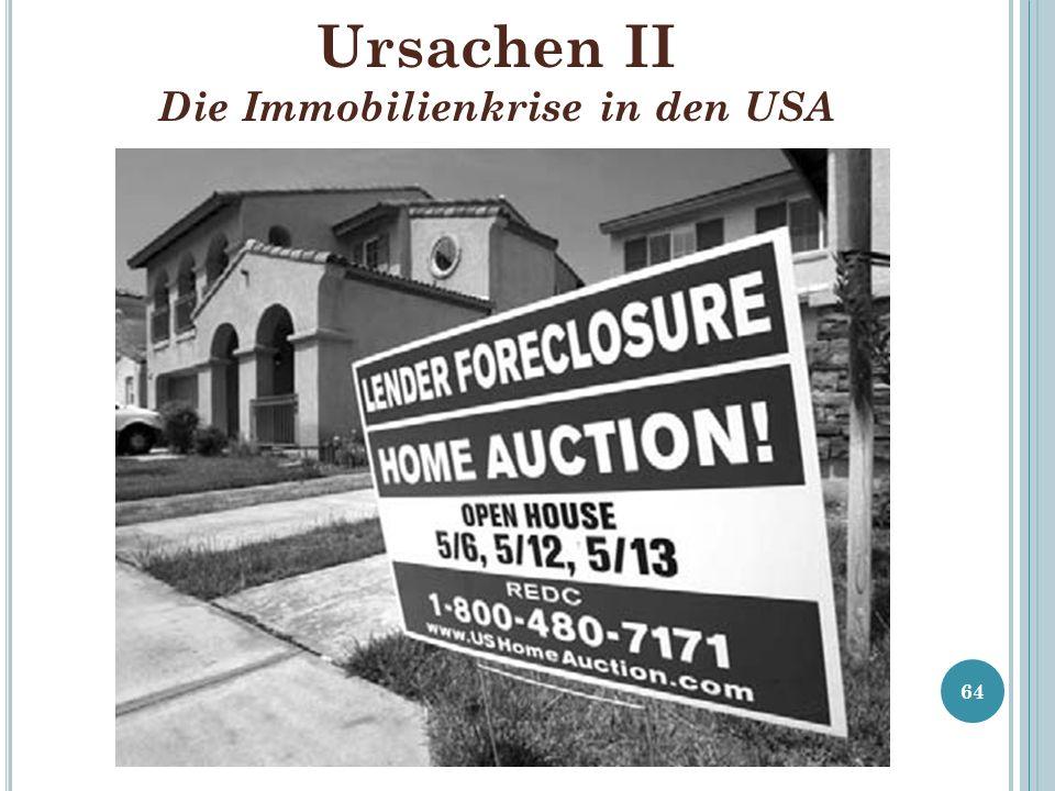Ursachen II Die Immobilienkrise in den USA 64