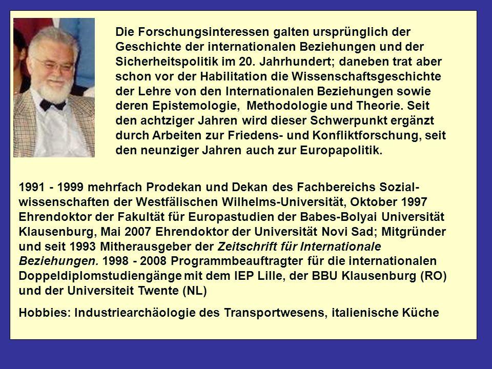 Diese Datei ist demnächst downloadbar von meiner Website http://reinhardmeyers.uni-muenster.de Dort finden Sie auch weitere Materialien zu den Seminaren zu den Internationalen Beziehungen, zur Entwicklungspolitik und zur Friedens- und Konfliktforschung