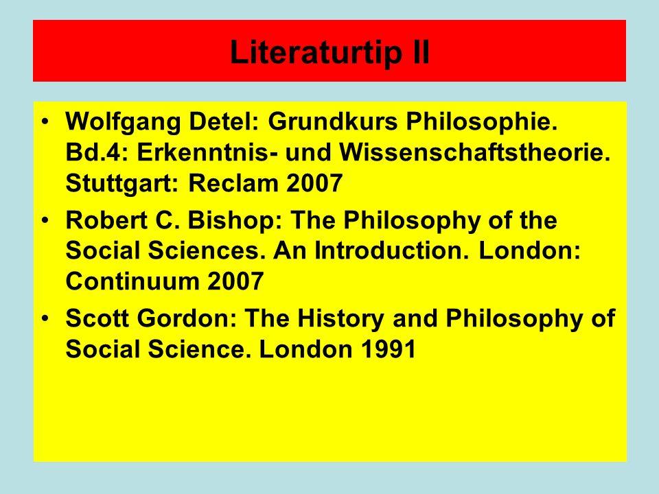 Literaturtip II Wolfgang Detel: Grundkurs Philosophie.