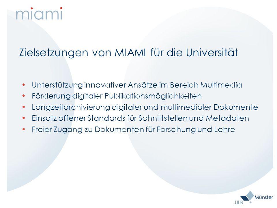 Konkrete Dienstleistungen Sammlung Erschließung Bereitstellung Archivierung digitaler und multimedialer Dokumente aus dem Bereich der Universität Münster