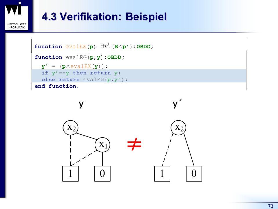 73 WIRTSCHAFTS INFORMATIK 4.3 Verifikation: Beispiel