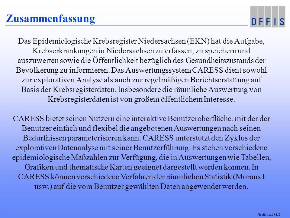 Greifswald 98, 2 Zusammenfassung Das Epidemiologische Krebsregister Niedersachsen (EKN) hat die Aufgabe, Krebserkrankungen in Niedersachsen zu erfassen, zu speichern und auszuwerten sowie die Öffentlichkeit bezüglich des Gesundheitszustands der Bevölkerung zu informieren.