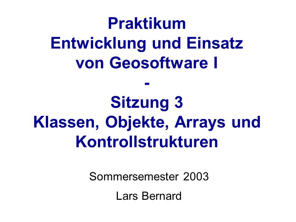 Geosoftware I – Lars Bernard Konstruktor Spezielle Methode, die beim Instanziieren einer Klasse aufgerufen wird: Eine neue Instanz der Klasse Point wird erzeugt und die Referenz dieser Instanz in der Variablen p1 gespeichert: p1 = new Point(1.0, 5.0); Eine neue Referenz auf ein (noch nicht intanziiertes) Objekt der Klasse Point wird erzeugt: Point p1;