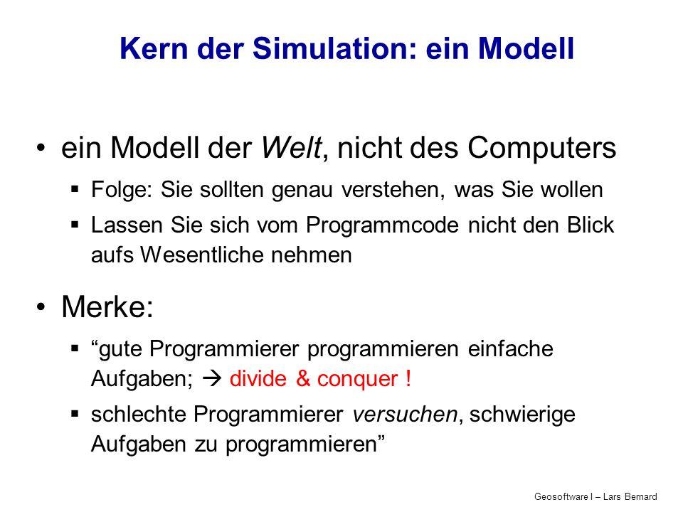 Geosoftware I – Lars Bernard Java - Typumwandlung (casting) Implizite Typumwandlung (vom niedrigeren zum höheren Typ): int a = 5; double x; x = a; // => x == 5.0 Explizite Typumwandlung (vom höheren zum niedrigeren Typ): int a; double x = 5.0; a = x; // => warning or error a = (int)X; // => ok