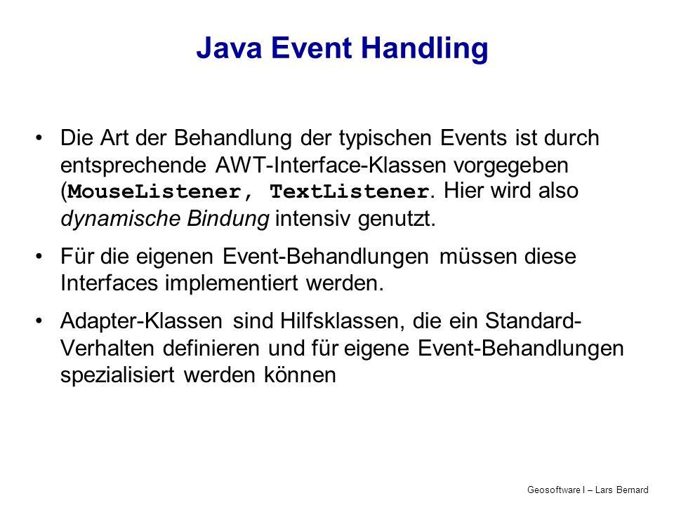 Geosoftware I – Lars Bernard Java Event Handling – Prinzip 1.