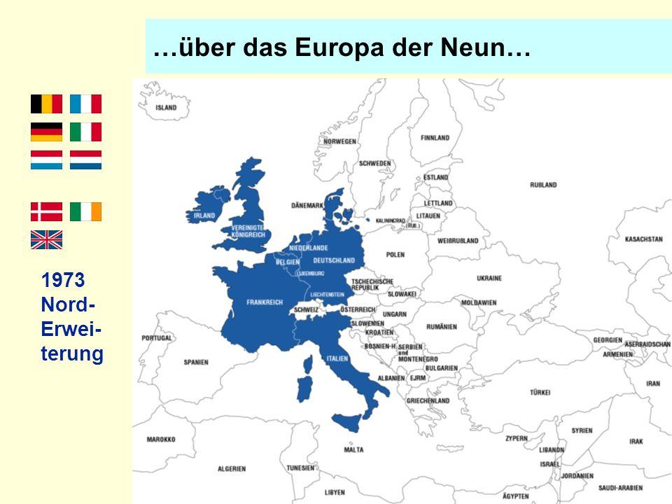 …und das Europa der Zehn… 1981 Erste Süder- weiterg.
